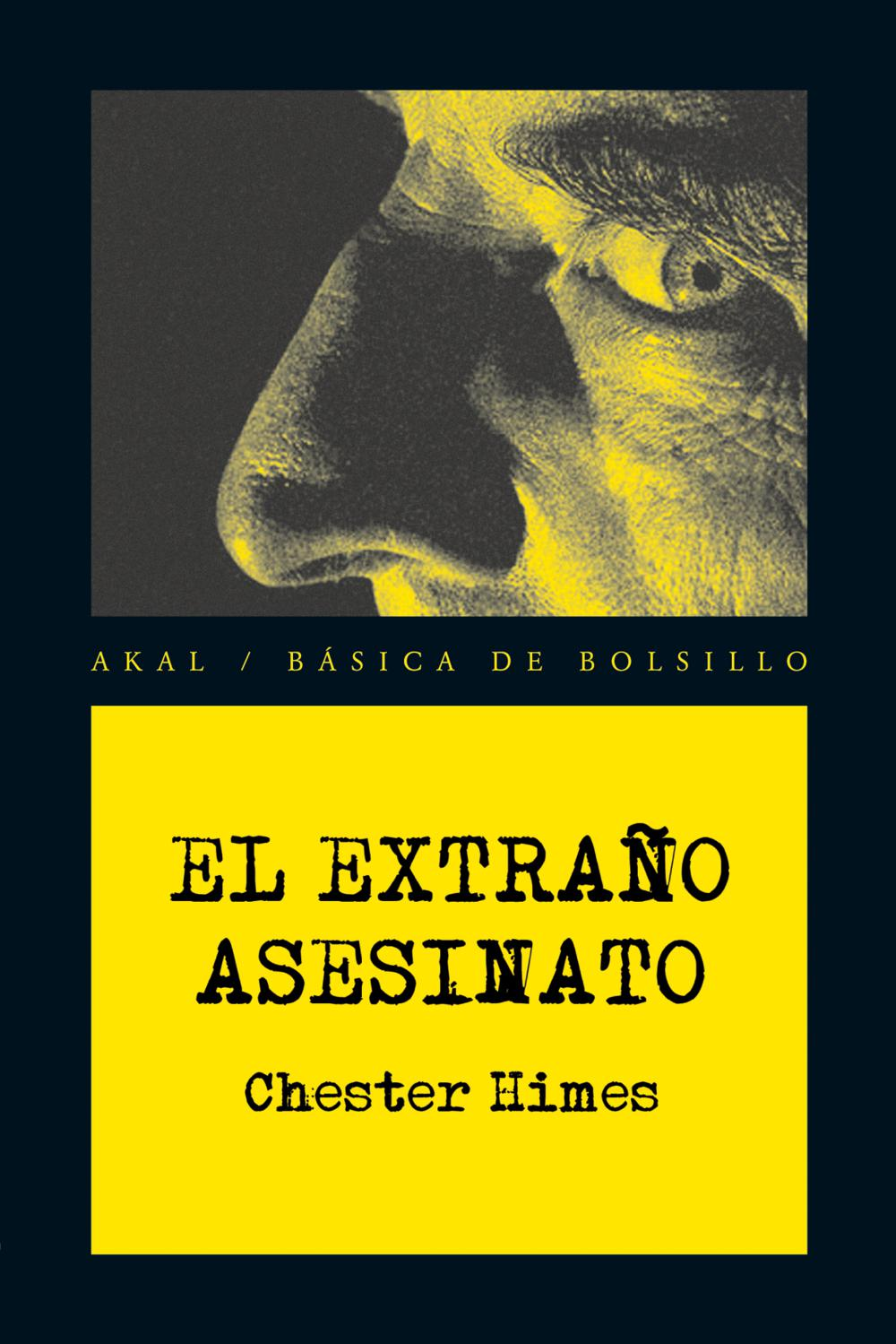 EL EXTRAÑO ASESINATO - HIMES, CHESTER