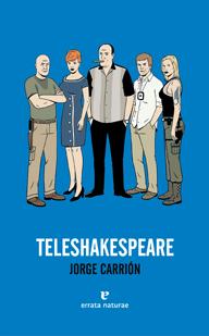 TELESHAKESPEARE - CARRIÓN, JORGE