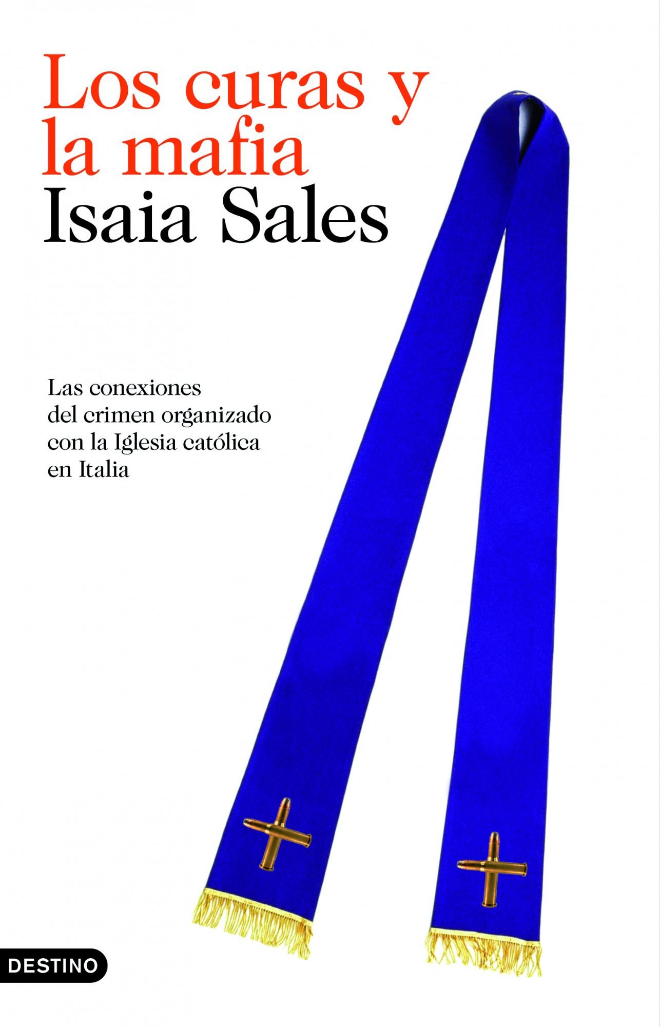 LOS CURAS Y LA MAFIA - SALES, ISAIA