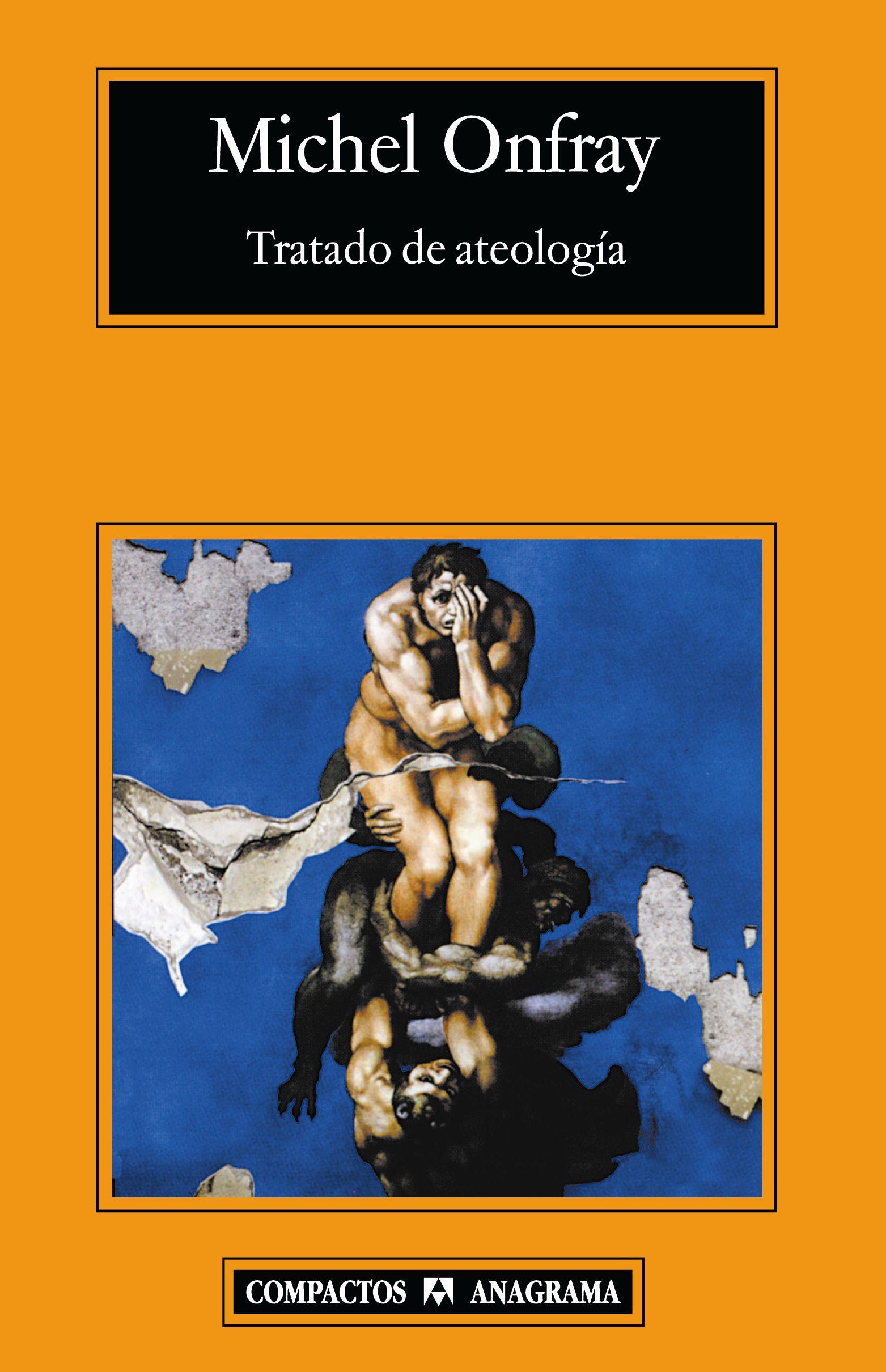 TRATADO DE ATEOLOGÍA - ONFRAY, MICHEL