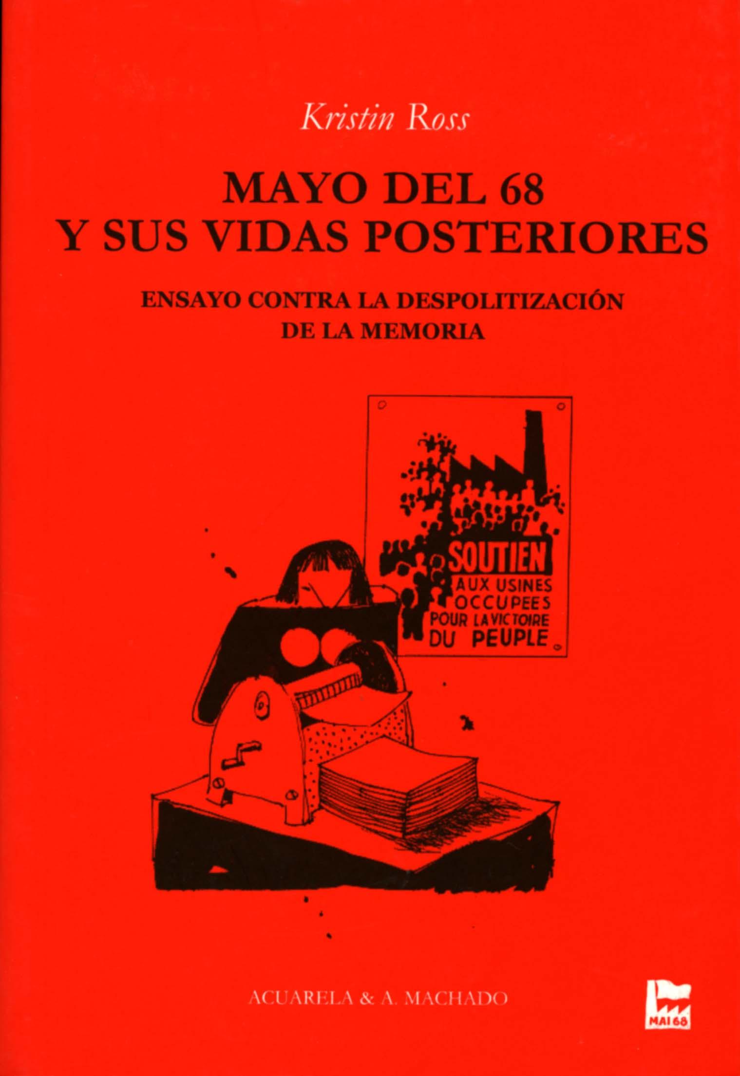 MAYO DEL 68 Y SUS VIDAS POSTERIORES - ROSS, KRISTIN
