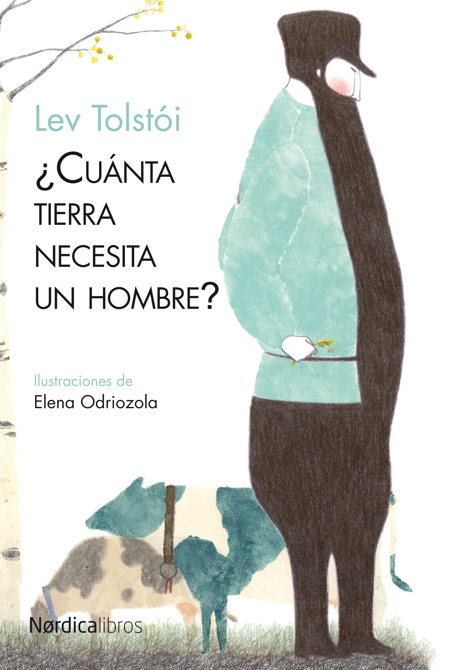 CUÁNTA TIERRA NECESITA UN HOMBRE? - TOLSTÓI, LEV