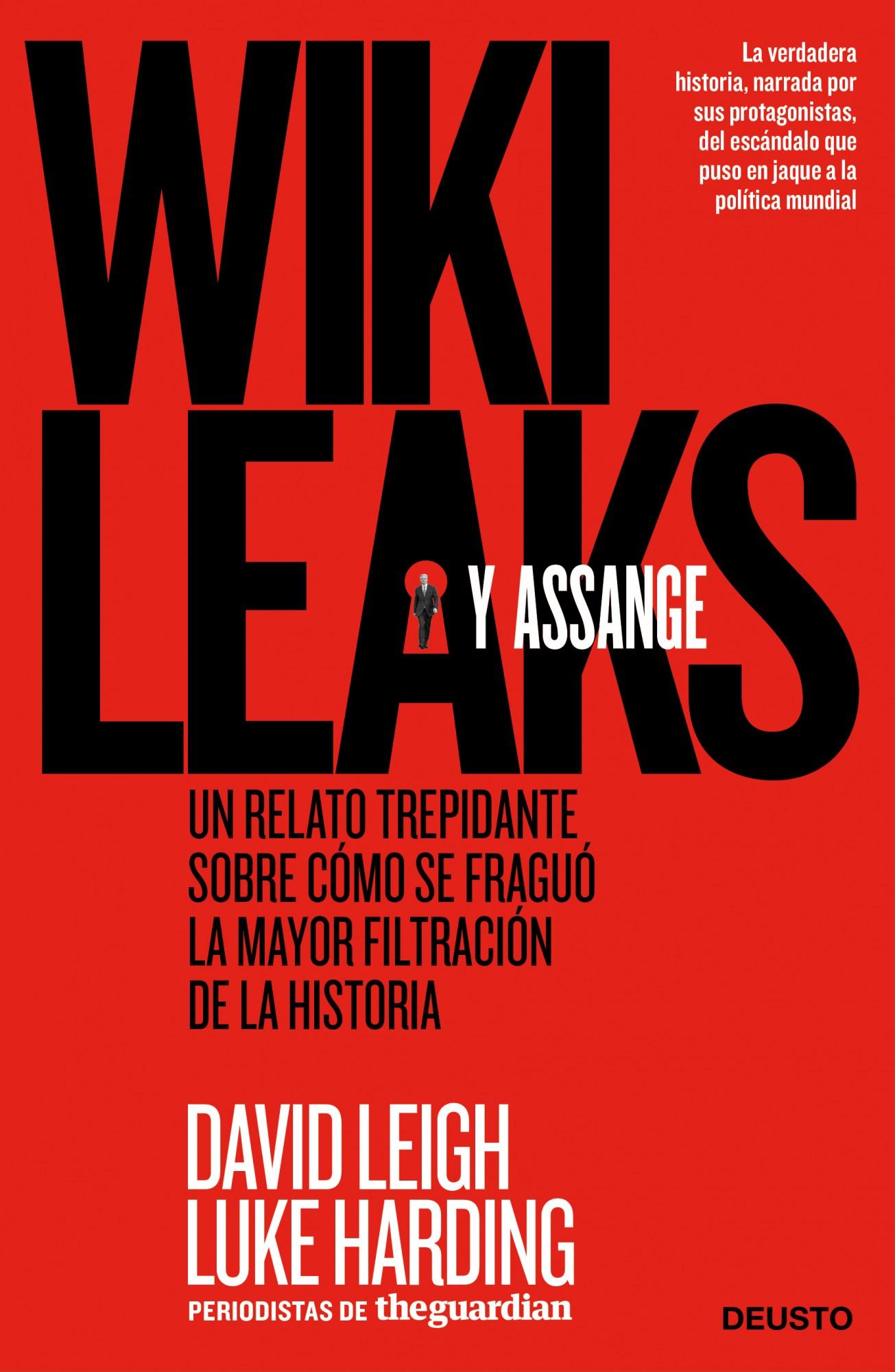 WILKILEAKS Y ASSANGE - LEIGH, DAVID