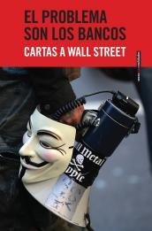 Imagen de cubierta: EL PROBLEMA SON LOS BANCOS. CARTAS A WALL STREET