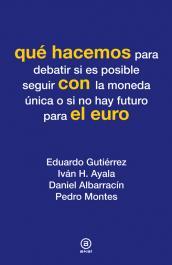 Imagen de cubierta: QUÉ HACEMOS CON EL EURO
