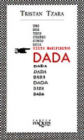 Imagen de cubierta: SIETE MANIFIESTOS DADA